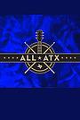 Фільм «ALL ATX: A Celebration of Austin Musicians» (2013)