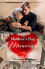 Фільм «Mother's Day Memories» (2019)