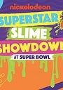 Фільм «Superstar Slime Showdown at Super Bowl 2018» (2018)
