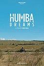Фильм «Humba Dreams» (2019)