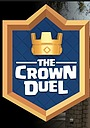 Фильм «Clash Royale: The Crown Duel» (2016)