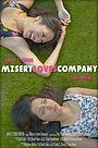 Сериал «Misery Loves Company» (2017)