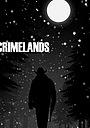 Фильм «Crimelands»