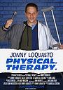 Фильм «Jonny Loquasto: Physical. Therapy.»