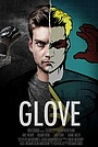 Фільм «Glove» (2013)