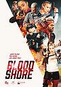Фільм «Bloodshore» (2021)