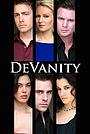 Серіал «DeVanity» (2011 – 2014)