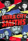 Серіал «Смиты из Ультра-Сити» (2021 – ...)