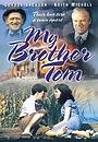 Серіал «My Brother Tom» (1986)