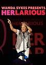 Серіал «Wanda Sykes Presents Herlarious» (2013 – 2014)