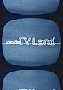 Серіал «Inside TV Land» (2000 – ...)