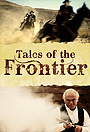 Серіал «Tales of the Frontier» (2012)