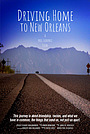 Фільм «Driving Home to New Orleans» (2021)