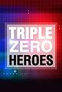 Сериал «Triple Zero Heroes» (2009 – 2010)