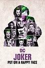 Фільм «Joker: Put on A Happy Face» (2020)