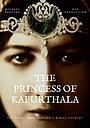 Серіал «The Princess of Kapurthala»