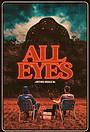 Фильм «All Eyes»