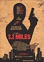 Фильм «3.3 Miles»