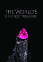 Фильм «The World's Greatest Treasure» (2015)