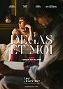 Фильм «Degas et moi» (2019)