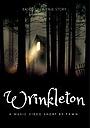 Фільм «Wrinkleton» (2021)