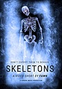 Фільм «Skeletons» (2022)