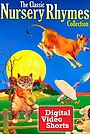 Фільм «The Classic Nursery Rhymes Collection» (2005)