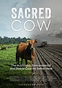 Фільм «Sacred Cow: The Nutritional, Environmental and Ethical Case for Better Meat» (2020)