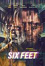 Фильм «Six Feet»