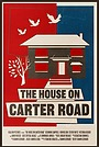 Фільм «The House on Carter Road» (2021)