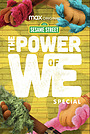 Фільм «The Power of We: A Sesame Street Special» (2020)
