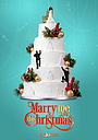 Фильм «Marry Me This Christmas» (2020)