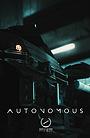 Фильм «Autonomous» (2020)