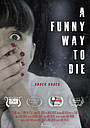 Фільм «A Funny Way to Die» (2020)