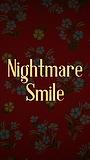 Фильм «Nightmare Smile» (2020)