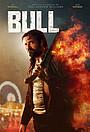 Фильм «Bull» (2021)