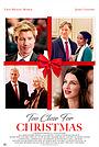 Фильм «Слишком близко для Рождества» (2020)