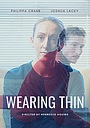 Фильм «Wearing Thin»