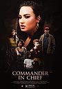 Фільм «Commander in Chief» (2020)