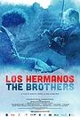 Фильм «Los Hermanos/The Brothers» (2020)