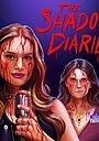 Серіал «The Shadow Diaries» (2020)