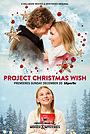 Фильм «Project Christmas Wish» (2020)