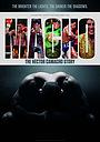 Фильм «Macho: The Hector Camacho Story» (2020)
