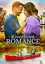 Фильм «Riverfront Romance» (2021)