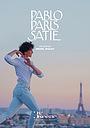 Фільм «Pablo Paris Satie» (2020)
