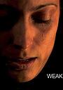 Фільм «Weak» (2020)