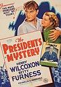 Фільм «Тайна президента» (1936)