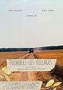 Фильм «Tremblez-les-villages» (2020)