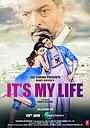 Фильм «It's My Life» (2020)