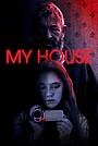 Фільм «My House» (2021)